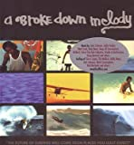 A Broke Down Melody [Import]