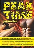 Peak-Time: Maximaler Muskelzuwachs - Leistungsexplosion - Extrem niedrige Körperfettwerte erzielen und halten