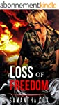 MILITARY ROMANCE: Loss Of Freedom (An...