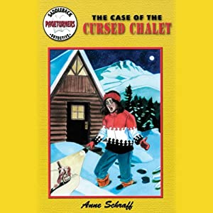 The Case of the Cursed Chalet: Pageturners | [Anne Schraff]
