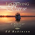 Following Breeze: Trawler Trash, Volume 2 | Ed Robinson