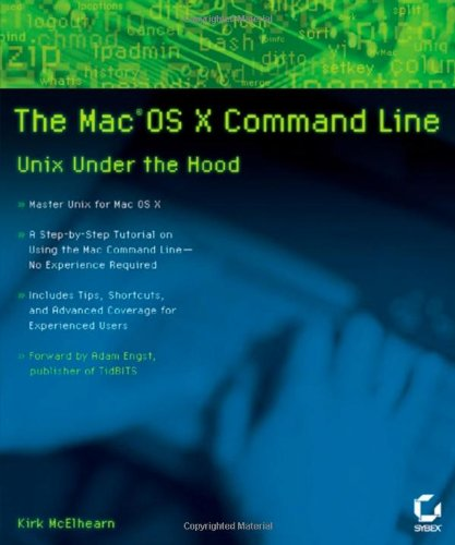 The MacOS X Command Line: Unix Under the Hood