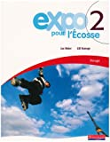 Expo Pour L'ecosse Pupil Books for S1 and S2: Level Rouge Bk. 2 (0435376713) by Meier, Jon