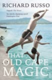 That Old Cape Magic (009954184X) by Russo, Richard