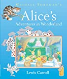 Lewis Carroll Michael Foreman's Alice's Adventures in Wonderland