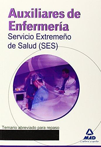 auxiliares-de-enfermeria-del-servicio-extremeno-de-salud-ses-temario-abreviado-para-repaso-extremadu