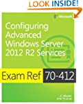 Exam Ref 70-412: Configure Advanced W...