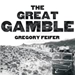 The Great Gamble: The Soviet War in Afghanistan | Gregory Feifer