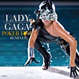 Poker Face Remixes (Rmxs)