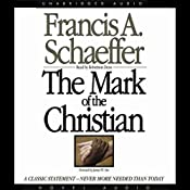 Mark of the Christian | [Francis A. Schaeffer]