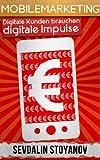 Mobilemarketing - Digitale Kunden brauchen digitale Impulse