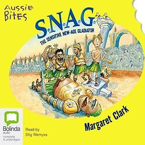 S.N.A.G.: Aussie Bites Audiobook