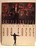 img - for Razzle Dazzle: The Life and Work of Bob Fosse book / textbook / text book