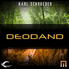Deodand: A METAtropolis Story Audiobook by Karl Schroeder Narrated by Jonathan Frakes