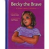 Becky the Brave: A Story about Epilepsy