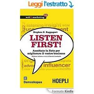 Listen First: Ascoltate la Rete per migliorare il vostro business (Web & marketing 2.0)