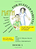 Math for Puzzled Parent Book 1 (0982958110) by Teas-Crain, Nancy