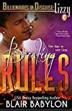 Breaking Rules, a Romance (Billionaires in Disguise: Lizzy #3) (English Edition)