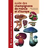 Guide des champignons de France et d'Europepar R�gis Courtecuisse