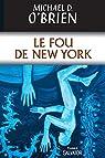 Le Fou de New York
