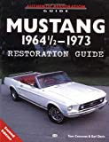 Mustang 1964 1/2 - 73 Restoration Guide (Motorbooks Workshop)