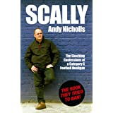 Scally: Confessions of a Category C Football Hooliganby Andy Nicholls