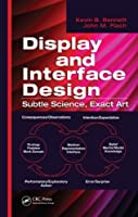 Display and Interface Design: Subtle Science, Exact Art ebook download