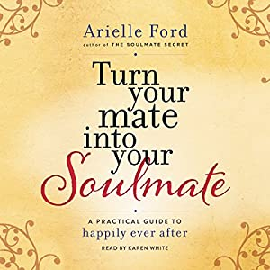 Turn Your Mate into Your Soulmate | Livre audio