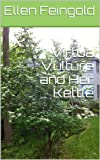 img - for Virtua Vulture and Her Kettle book / textbook / text book