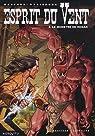 Esprit du Vent, Tome 8 : Le monstre de hogan par Manfredi