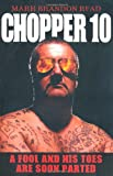 Chopper 10: A Fool and His Toes are Soon Parted (1844549127) by Read, Mark Brandon