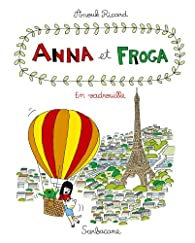 Anna et Froga, Tome 5 : En vadrouille par Anouk Ricard