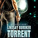 Torrent: Rust & Relics, Book 1 (       UNABRIDGED) by Lindsay Buroker Narrated by Nola Zandry