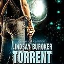 Torrent: Rust & Relics, Book 1 Hörbuch von Lindsay Buroker Gesprochen von: Nola Zandry