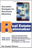 Real Estate RainmakerÂ: Successful Strategies for Real Estate Marketing