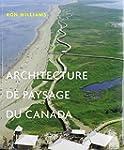 ARCHITECTURE DE PAYSAGE DU CANADA