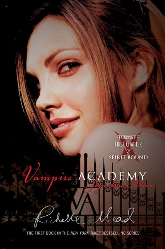 &quot;The Vampire Academy&quot; by Richelle Mead