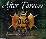 Emphasis, Who Wants To Live Forever by After Forever (0100-01-01)