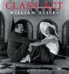 Class Act William Haines: Legendary H...