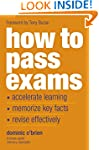 How to Pass Exams: Accelerate Your Le...