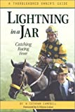 img - for By W Cothran Campbell Lightning in a Jar [Hardcover] book / textbook / text book