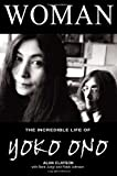 Woman: The Incredible Life of Yoko Ono