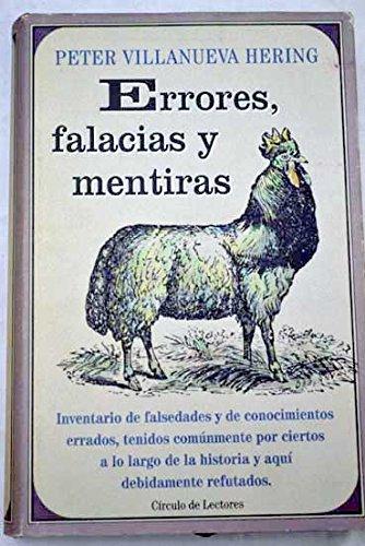 Errores, Falacias Y Mentiras