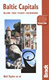 Baltic Capitals, 3rd: Tallinn, Riga, Vilnius, and Kaliningrad: The Bradt Travel Guide (1841621390) by Taylor, Neil