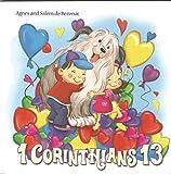 1 Corinthians 13 (First Edition, 2013)