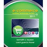 E-Commerce 2011 (7th Edition) (Pearson Custom Business Resources) ~ Kenneth C. Laudon