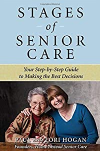Stages of Senior Care: Your Step-by-Step Guide to Making the Best Decisions by McGraw-Hill
