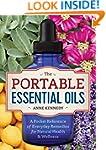 The Portable Essential Oils: A Pocket...