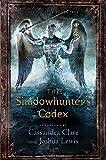 The Shadowhunters Codex (The Mortal Instruments)