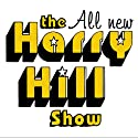 The All New Harry Hill Show  by Harry Hill Narrated by Harry Hill